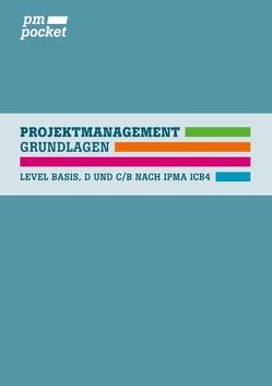 Projektmanagement Grundlagen von Albrecht,  Martina