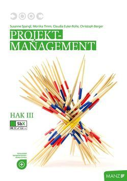Projektmanagement HAK III neuer LP | Hart am Wind von Euler-Rolle,  Claudia, Spangl,  Susanne, Timm,  Monika