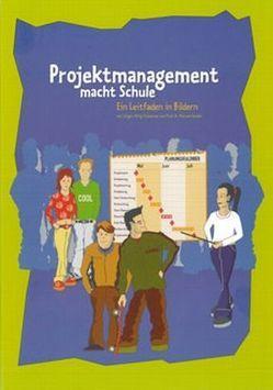 Projektmanagement macht Schule von Gessler,  Michael, Uhlig-Schoenian,  Jürgen