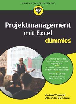 Projektmanagement mit Excel für Dummies von Blumenau,  Alexander, Windolph,  Andrea