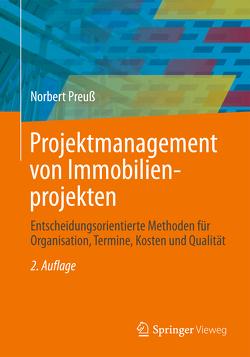 Projektmanagement von Immobilienprojekten von Preuß,  Norbert