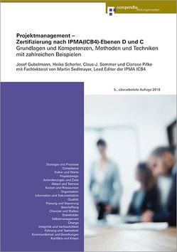 Projektmanagement – Zertifizierung nach IPMA(ICB4)-Ebenen D und C von Gubelmann,  Josef, Pifko,  Clarisse, Scherler,  Heiko, Sedlmayr,  Martin, Sommer,  Claus-J.