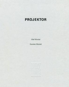 Projektor von Dieterich,  Gerd, Gerber,  Wolfgang, Nicolai,  Carsten, Nicolai,  Olaf, Schach,  Gisela, Walter,  Uwe