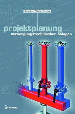 Projektplanung von Nestler,  Roland, Schenker,  Maik, Tiator,  Ingolf