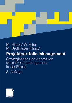 Projektportfolio-Management von Alter,  Wolfgang, Hirzel,  Matthias, Sedlmeyer,  Martin