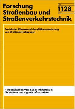 Projizierter Klimawandel und Dimensionierung von Straßenbefestigungen von Clauß,  Markus, Kayser,  Sascha, Wellner,  Frohmut