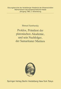 Proklos, Präsident der platonischen Akademie, und sein Nachfolger, der Samaritaner Marinos von Sambursky,  Shmuel