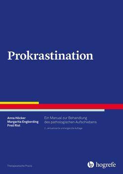 Prokrastination von Engberding,  Margarita, Höcker,  Anna, Rist,  Fred
