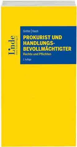 Prokurist und Handlungsbevollmächtigter von Ginthör,  Oliver, Hasch,  Alexander