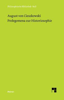 Prolegomena zur Historiosophie von Bubner,  Rüdiger, Cieszkowski,  August von, Garewicz,  Jan