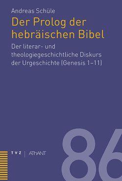 Prolog der hebräischen Bibel von Schüle,  Andreas