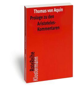 Prologe zu den Aristoteles-Kommentaren von Cheneval,  Francis, Imbach,  Ruedi, Thomas von Aquin