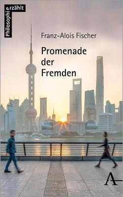 Promenade der Fremden von Fischer,  Franz-Alois