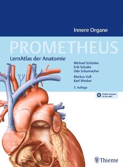 PROMETHEUS Innere Organe von Schulte,  Erik, Schumacher,  Udo, Schünke,  Michael