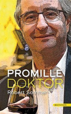 Promille-Doktor von Sommer,  Robert