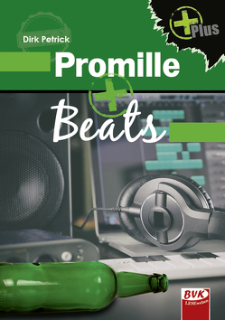 Promille+Beats von Petrick,  Dirk