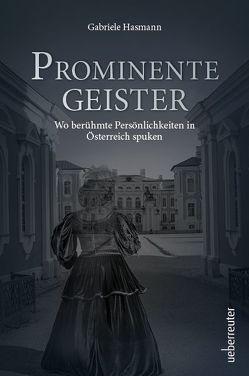 Prominente Geister von Hasmann,  Gabriele