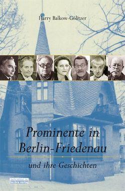 Prominente in Berlin-Friedenau von Balkow-Gölitzer,  Harry, Friedrich,  Uwe