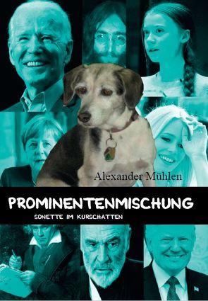 Prominentenmischung von Mühlen,  Alexander
