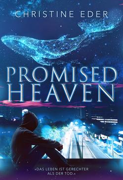 Promised Heaven von Eder,  Christine