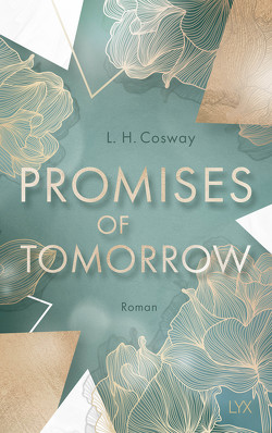 Promises of Tomorrow von Cosway,  L. H., Hallmann,  Maike