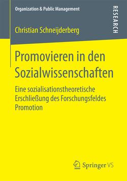 Promovieren in den Sozialwissenschaften von Schneijderberg,  Christian