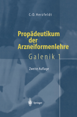 Propädeutikum der Arzneiformenlehre von Herzfeldt,  Claus-Dieter