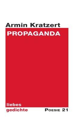 Propaganda von Kratzert,  Armin, Leitner,  Anton G.