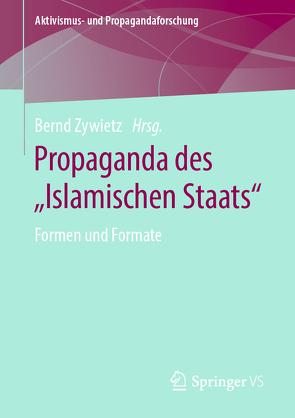 """Propaganda des """"Islamischen Staats"""" von Zywietz,  Bernd"""