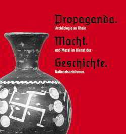 Propaganda, Macht, Geschichte von Kuhnen,  Hans P