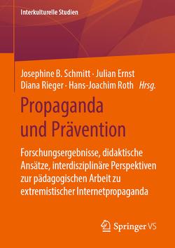 Propaganda und Prävention von Ernst,  Julian, Rieger,  Diana, Roth,  Hans-Joachim, Schmitt,  Josephine B.