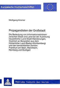 Propagandisten der Grosstadt von Kromer,  Wolfgang