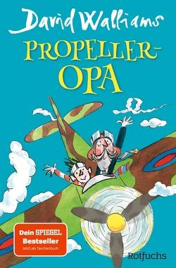 Propeller-Opa von Münch,  Bettina, Ross,  Tony, Walliams,  David