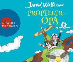 Propeller-Opa von Lippe,  Jürgen von der, Münch,  Bettina, Walliams,  David