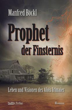 Prophet der Finsternis von Böckl ,  Manfred