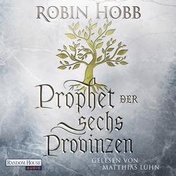 Prophet der sechs Provinzen von Bauche-Eppers,  Eva, Hobb,  Robin, Lühn,  Matthias