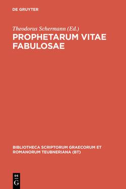 Prophetarum vitae fabulosae von Schermann,  Theodorus