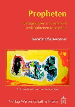 Propheten von Oberlerchner,  Herwig