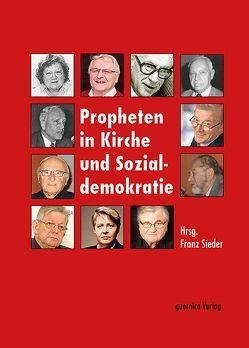 Propheten in Kirche und Sozialdemokratie von Sieder,  Franz
