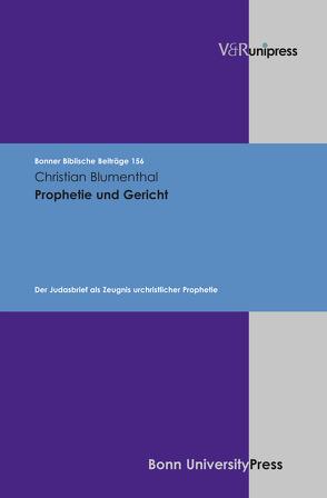 Prophetie und Gericht von Blumenthal,  Christian, Hoppe,  Rudolf, Hossfeld,  Frank-Lothar