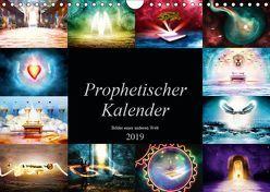 Prophetischer Kalender: Bilder einer anderen Welt (Wandkalender 2019 DIN A4 quer)