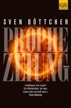Prophezeiung von Böttcher,  Sven