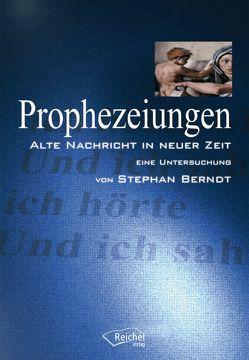 Prophezeiungen von Berndt,  Stephan
