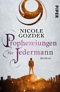 Prophezeiungen für Jedermann von Gozdek,  Nicole