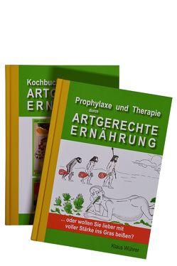Prophylaxe und Therapie durch Artgerechte Ernährung von Wührer,  Klaus