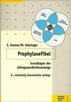 Prophylaxefibel von Holzinger,  Walter, Kramer,  Enno