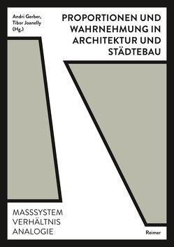 Proportionen und Wahrnehmung in Architektur und Städtebau von Atalay Franck,  Oya, Gerber,  Andri, Joanelly,  Tibor