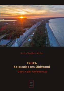 PRORA Kolossales am Südstrand von Stadtherr Wolter,  Stefan