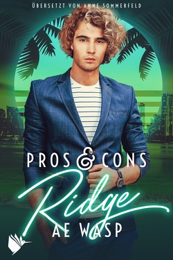 Pros & Cons: Ridge von Sommerfeld,  Anne, Wasp,  A.E.