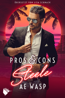 Pros & Cons: Steele von Schnack,  Lisa, Wasp,  A.E.